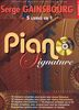 Piano Signature Serge Gainsbourg