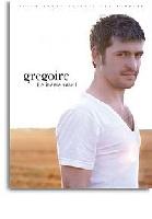 Grégoire / : Le même Soleil