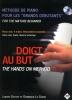 Doigt au but - Méthode de piano pour les grands débutants