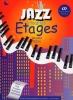 Jazz à tous les étages nouvelle édition (Pizon, William)