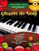 Mes Premi�res M�lodies au Piano : Chants de Noel