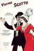 Scotto, Vincent : Vincent Scotto - 8 chansons - Période de 1910 à 1925