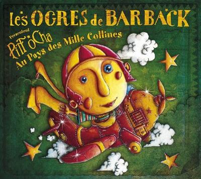 Les Ogres De Barback : Pitt Ocha au Pays des Mille Collines