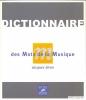 Dictionnaire des mots de la musique (Nouvelle Edition) (Siron, Jacques)