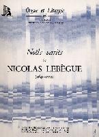 Lebègue, Nicolas-Antoine : Noëls Variés
