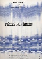 Dufourcq, Norbert / Raugel, Félix / / De Valois, Jean : Pièces Funèbres