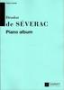 De S�verac, D�odat : Piano Album