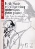 Erik Satie en 25 Morceaux pour Piano / Best Of