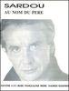 Michel Sardou : Au Nom Du Père