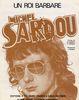 Sardou, Michel : Roi Barbare (Un)'