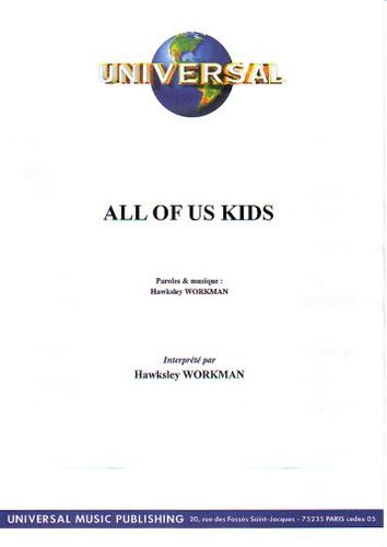 Workman, Hawksley : All Of Us Kids
