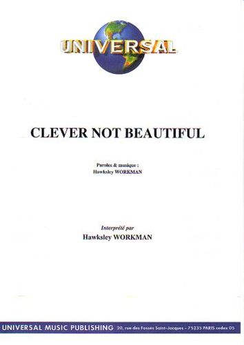 Workman, Hawksley : Clever Not Beautiful