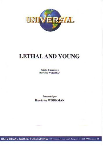 Workman, Hawksley : Lethal And Young