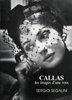 Segalini, Sergio : Callas, les images d'une voix