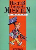 Débéda, Sylvie / Martin, Florence : Hector, l'Apprenti Musicien - Volume 4