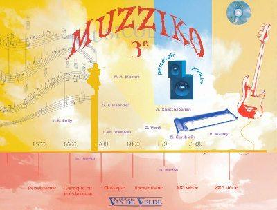 André, Dominique / Audard, Yves / Blaise, Jean-Pierre : Muzziko 3ème avec CD