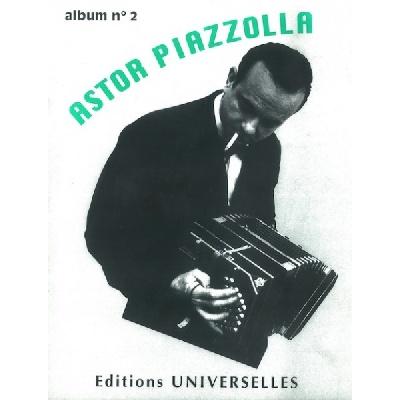 Piazzolla, Astor : Astor Piazzolla ? Album N°2