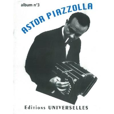 Astor Piazzolla ? Album N°3