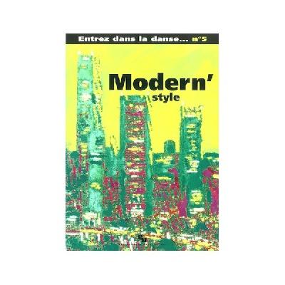 Entrez Dans La Danse N°5 ? Modern' Style