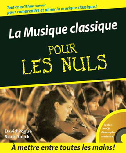 Livre sur la musique : La Musique Classique Pour Les Nuls