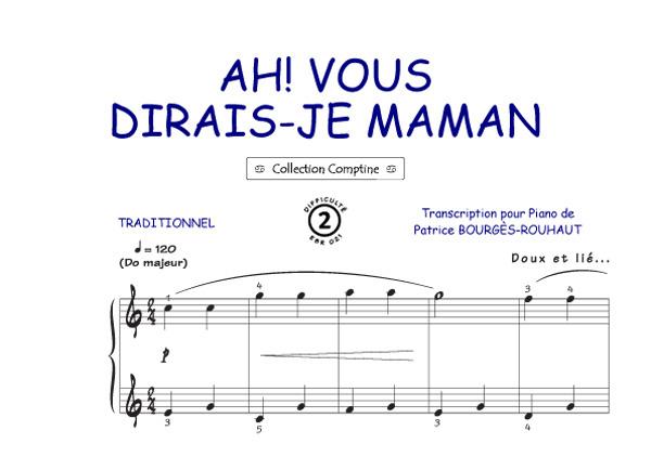 Partitions : Ah Vous Dirai-je Maman (Comptine) (Piano, Voix