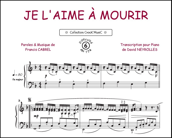 Sheet Music : Francis Cabrel: Je lu0026#39;aime u00e0 mourir (Collection CrocKu0026#39;MusiC)